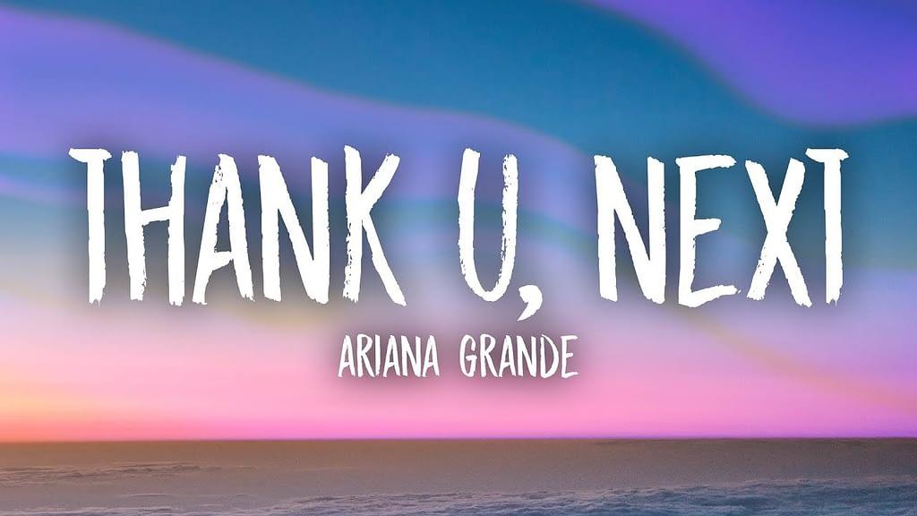 Thank U Next lyrics