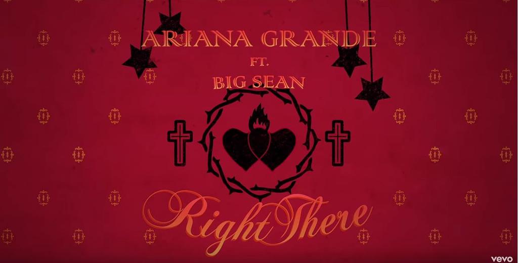 Ariana Grande Right There
