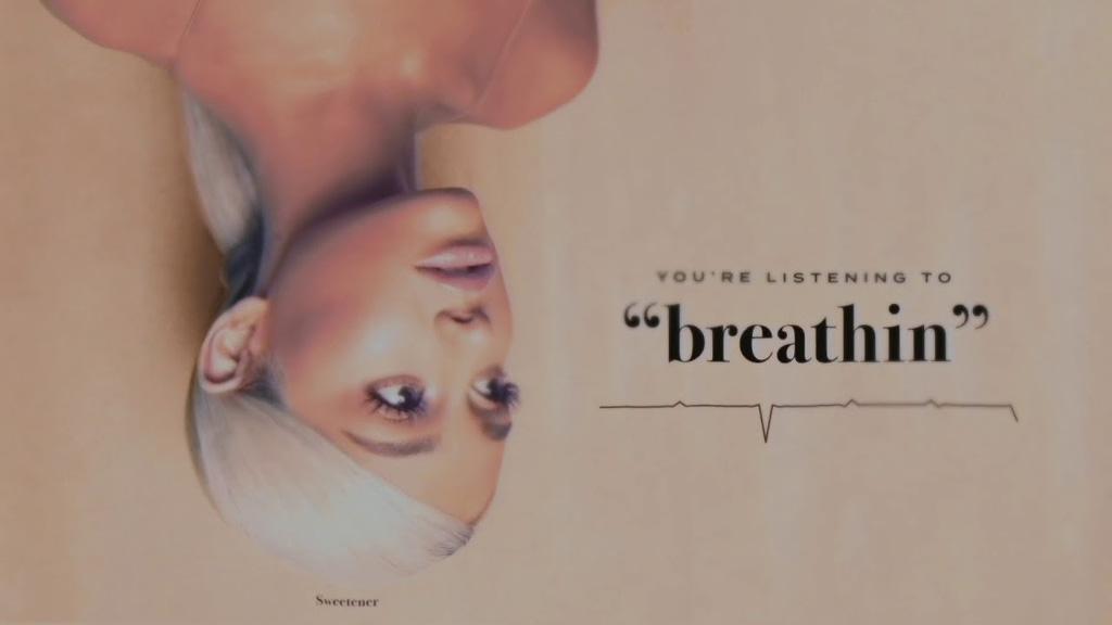 Ariana Grande Song Breathin